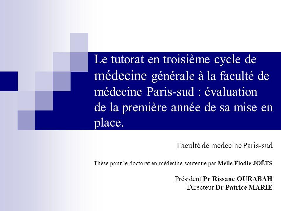 Le tutorat en troisième cycle de médecine générale à la faculté de médecine Paris-sud : évaluation de la première année de sa mise en place.