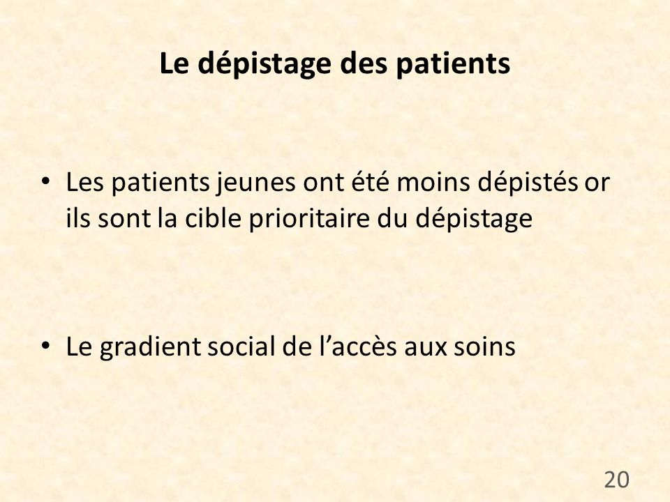 Le dépistage des patients