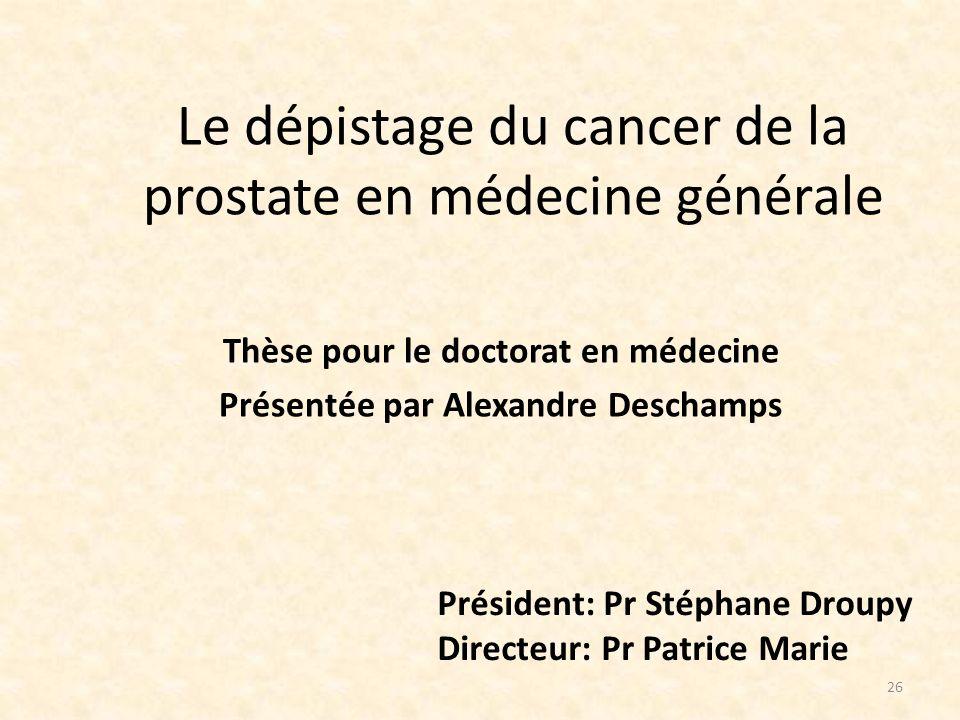 Le dépistage du cancer de la prostate en médecine générale