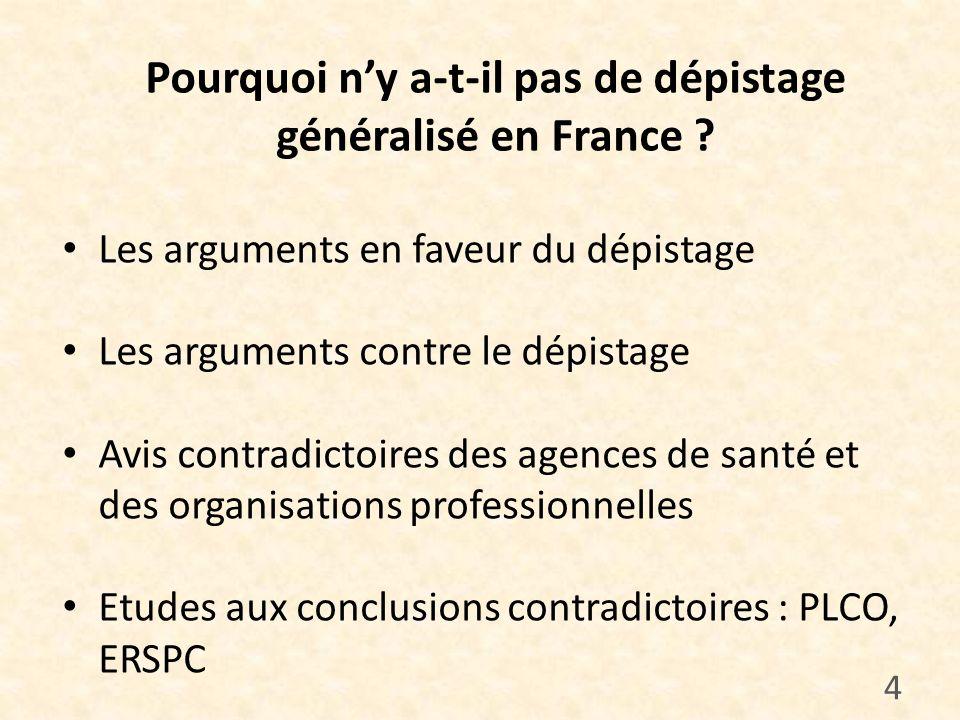 Pourquoi n'y a-t-il pas de dépistage généralisé en France