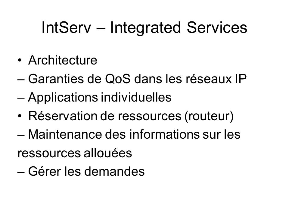 IntServ – Integrated Services