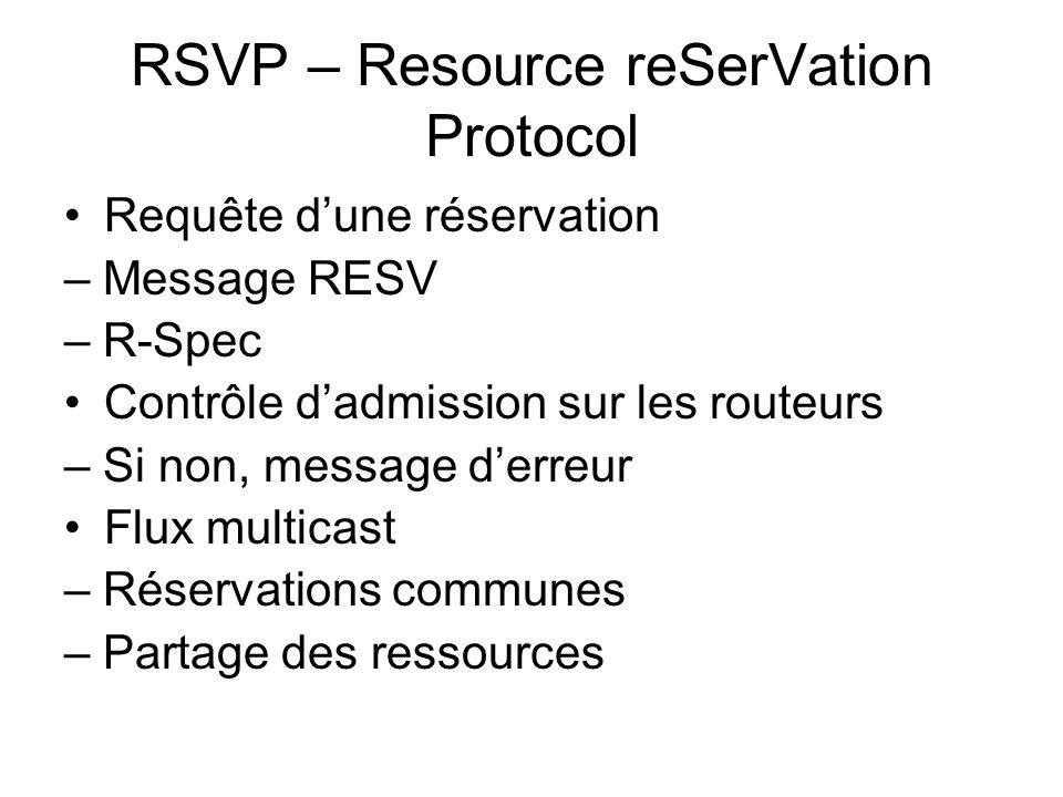 RSVP – Resource reSerVation Protocol