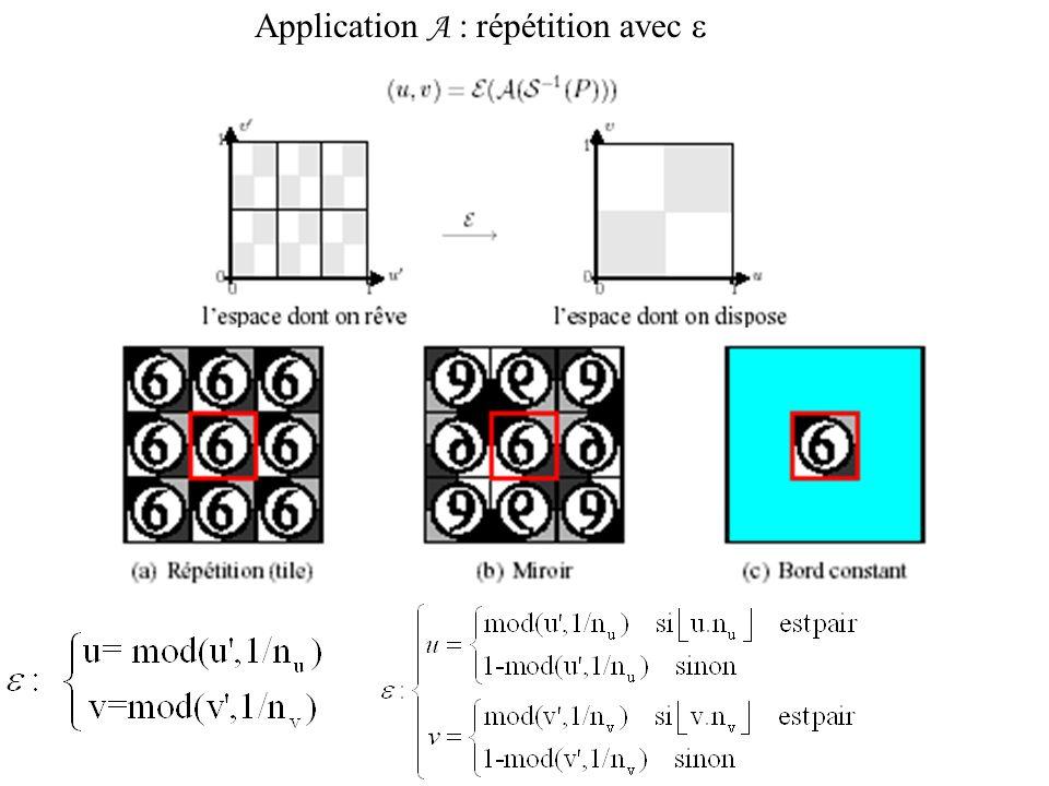 Application A : répétition avec e