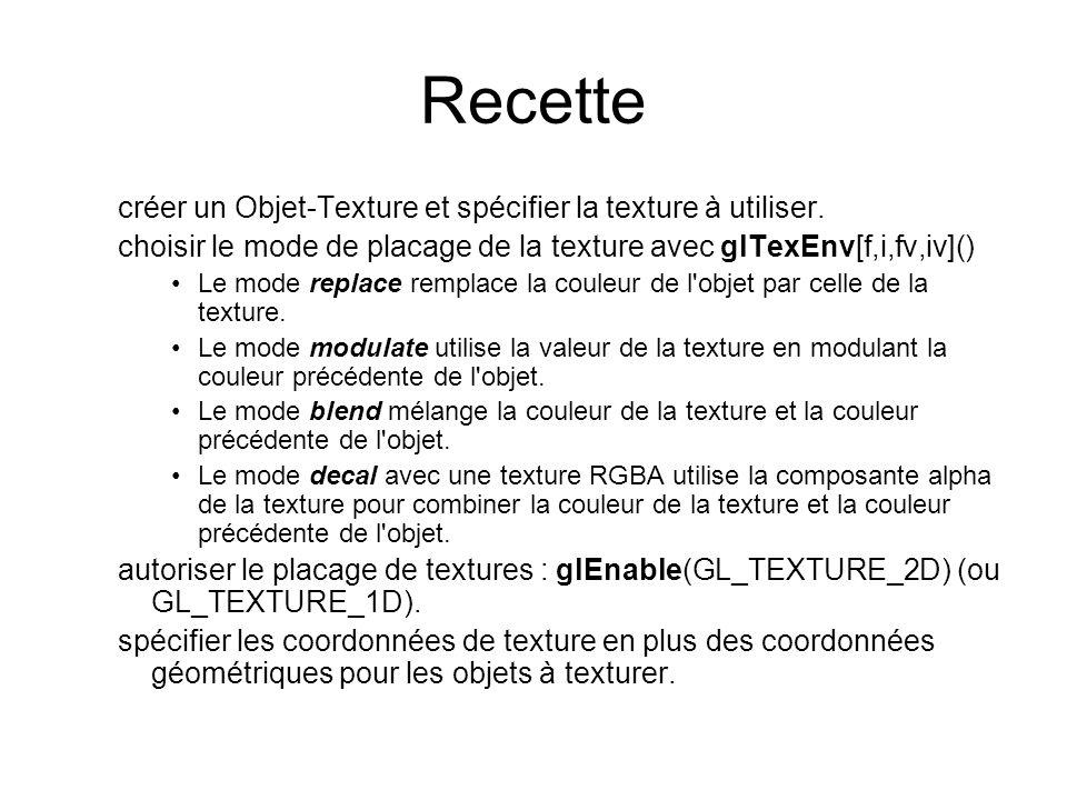 Recette créer un Objet-Texture et spécifier la texture à utiliser.