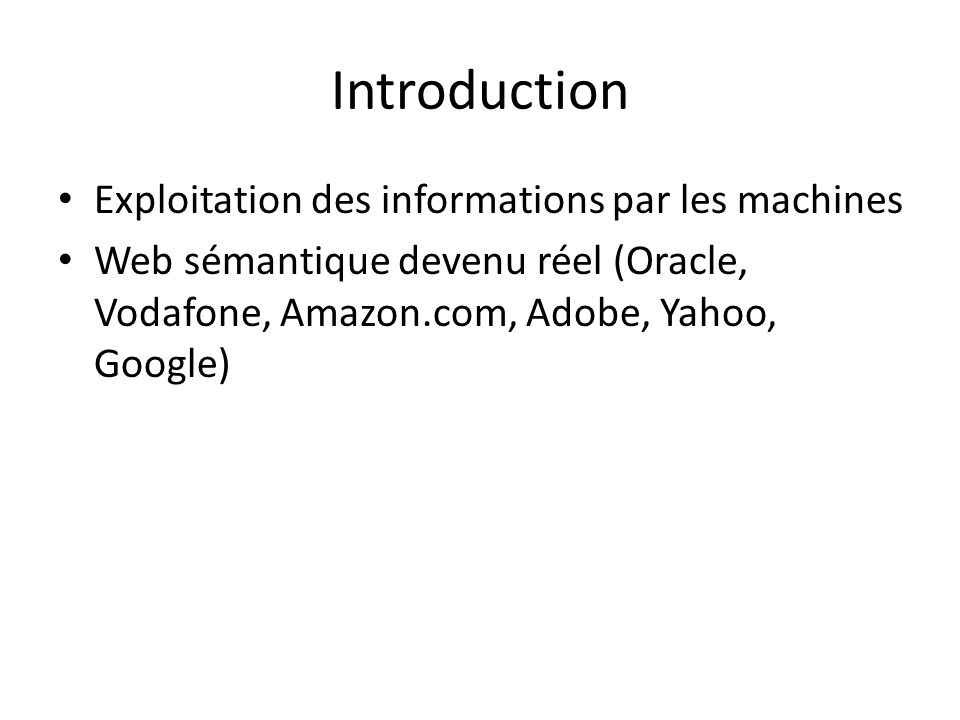 Introduction Exploitation des informations par les machines
