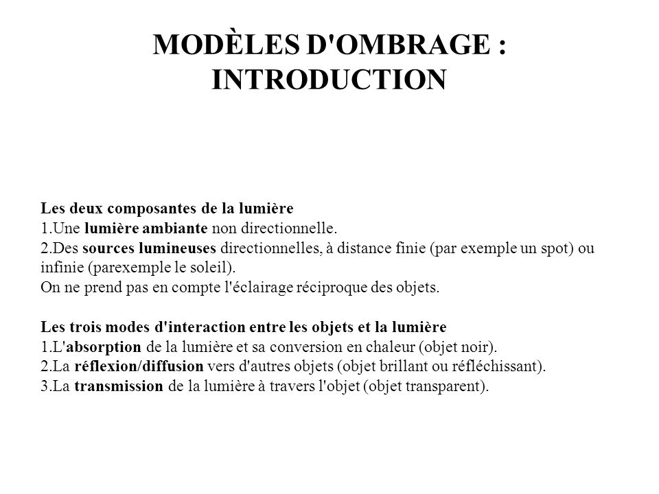 MODÈLES D OMBRAGE : INTRODUCTION