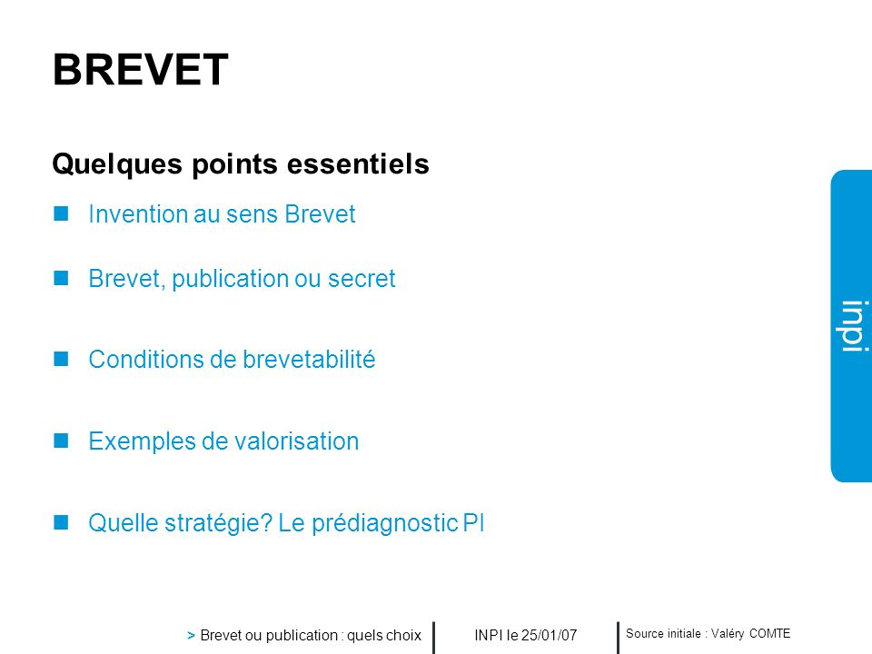 BREVET Quelques points essentiels Invention au sens Brevet