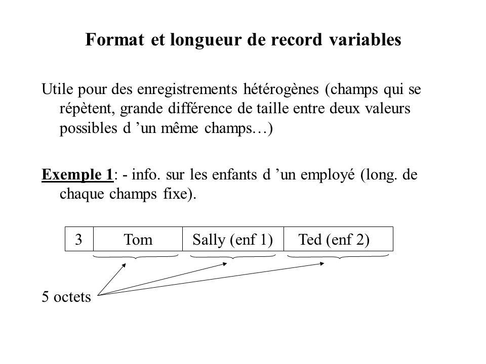 Format et longueur de record variables