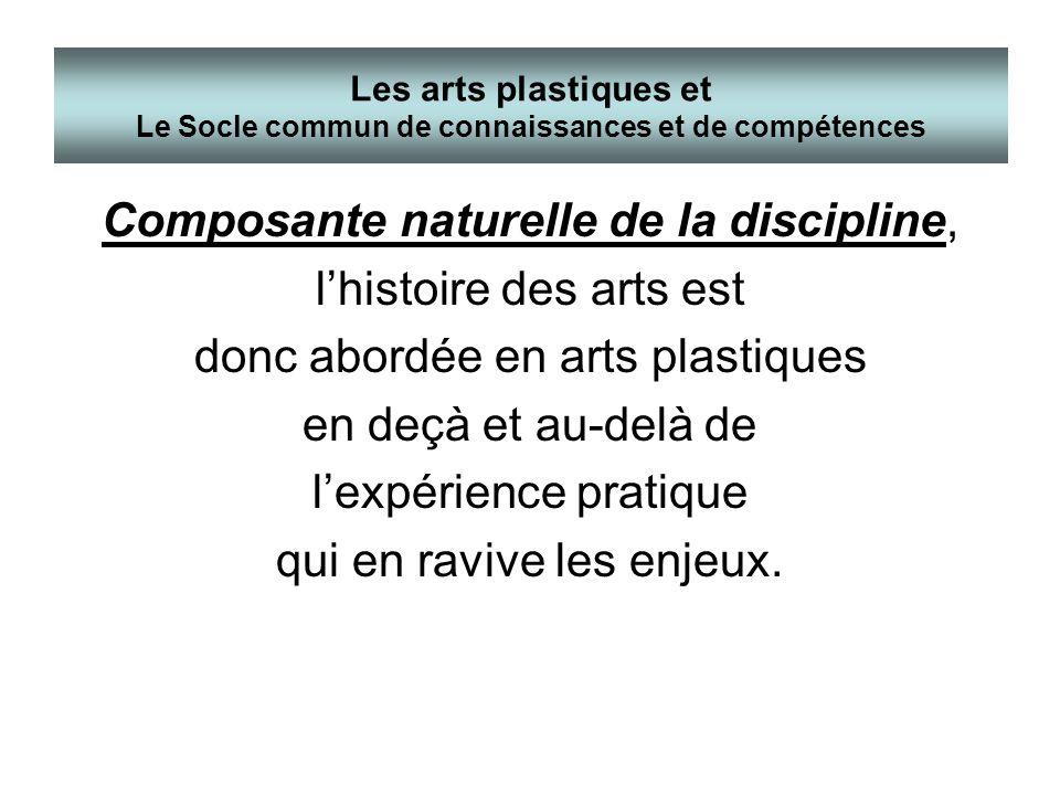 Composante naturelle de la discipline, l'histoire des arts est