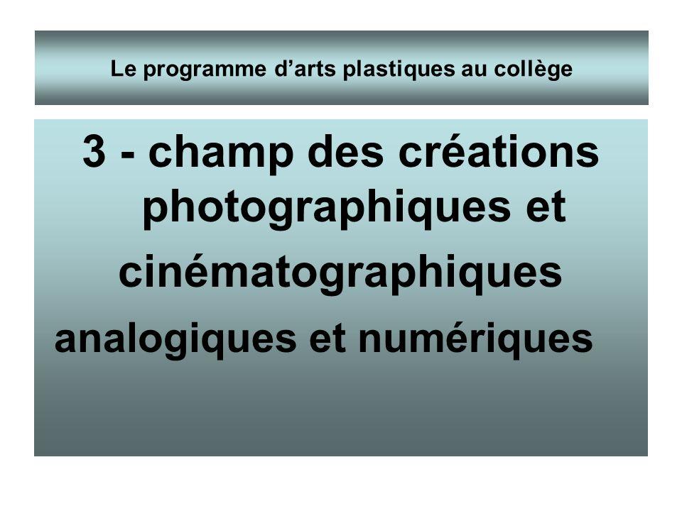 3 - champ des créations photographiques et cinématographiques