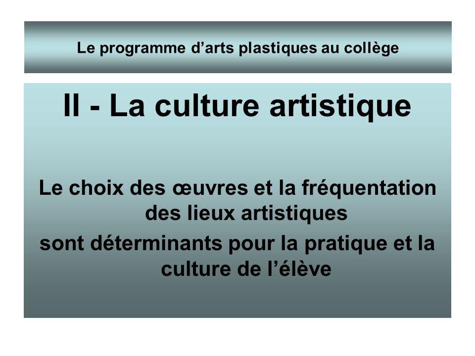 II - La culture artistique