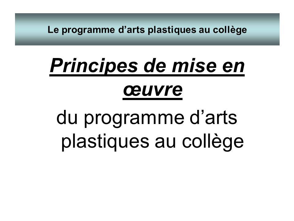 Le programme d'arts plastiques au collège