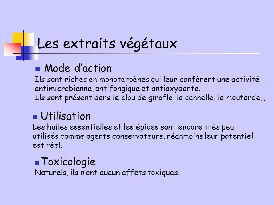 Les extraits végétaux Mode d'action Utilisation Toxicologie