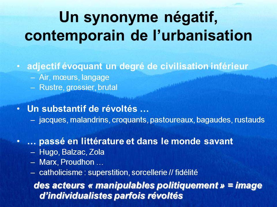 Un synonyme négatif, contemporain de l'urbanisation