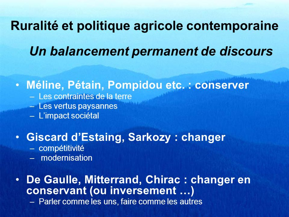 Ruralité et politique agricole contemporaine