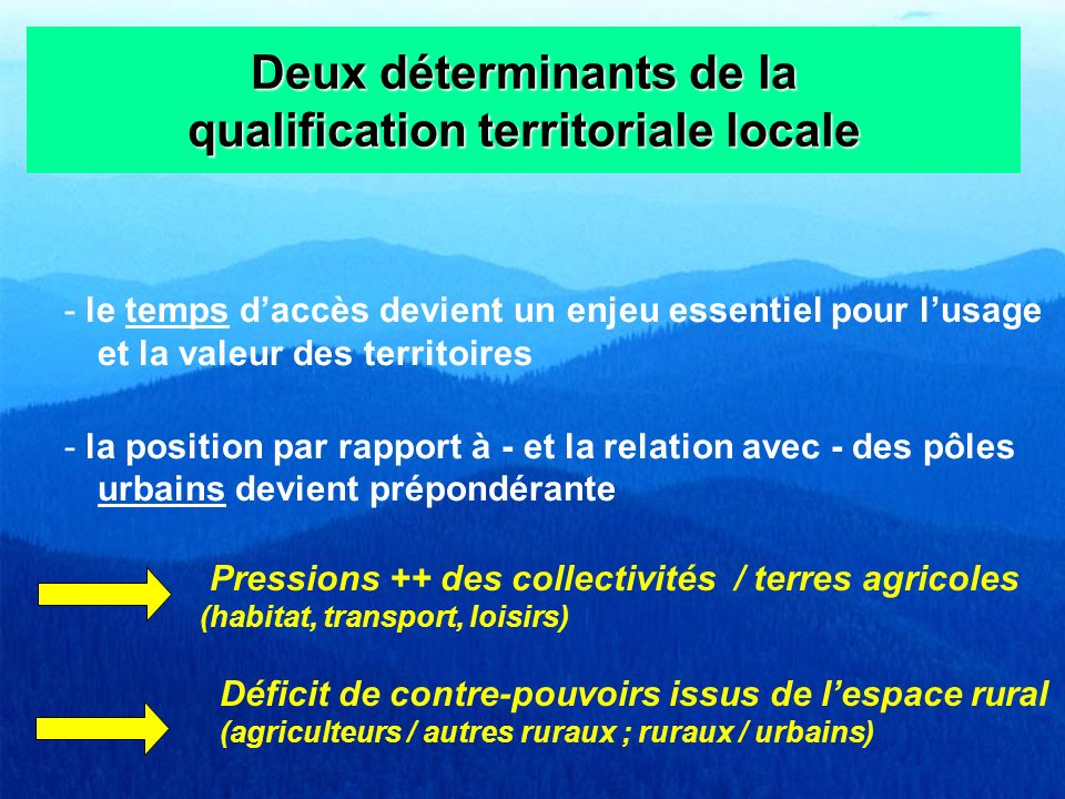 Deux déterminants de la qualification territoriale locale