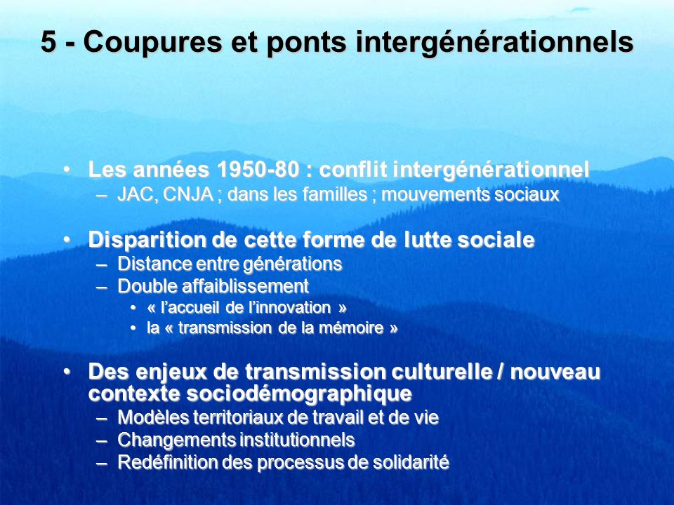 5 - Coupures et ponts intergénérationnels