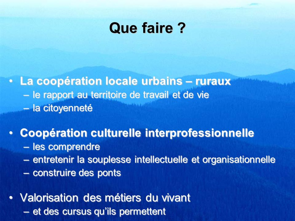 Que faire La coopération locale urbains – ruraux