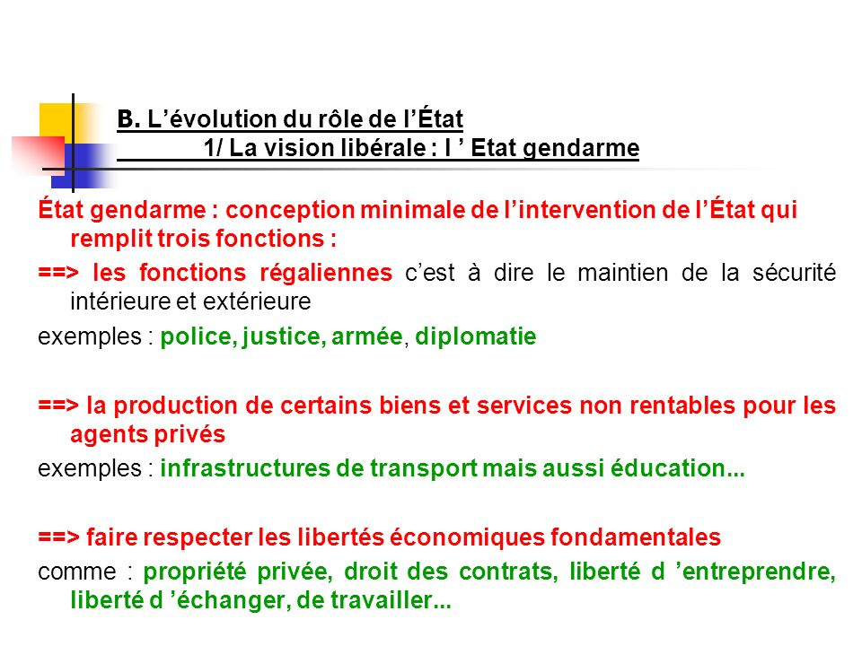 B. L'évolution du rôle de l'État