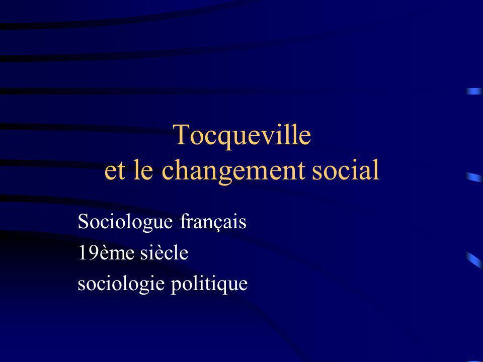 Tocqueville et le changement social