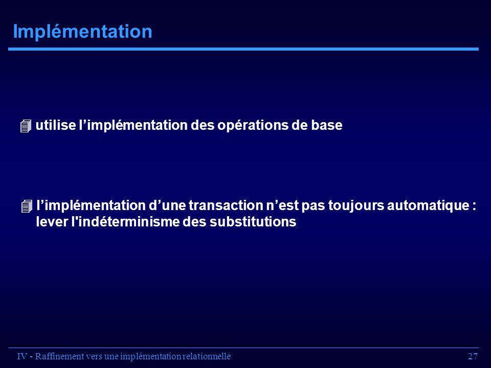Implémentation  utilise l'implémentation des opérations de base