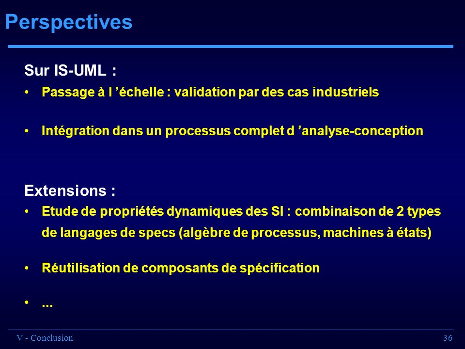 Perspectives Sur IS-UML : Extensions :
