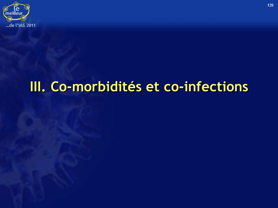 III. Co-morbidités et co-infections