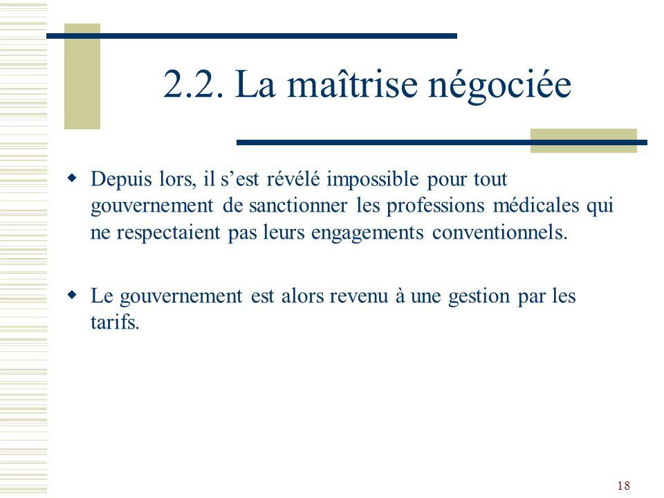 2.2. La maîtrise négociée