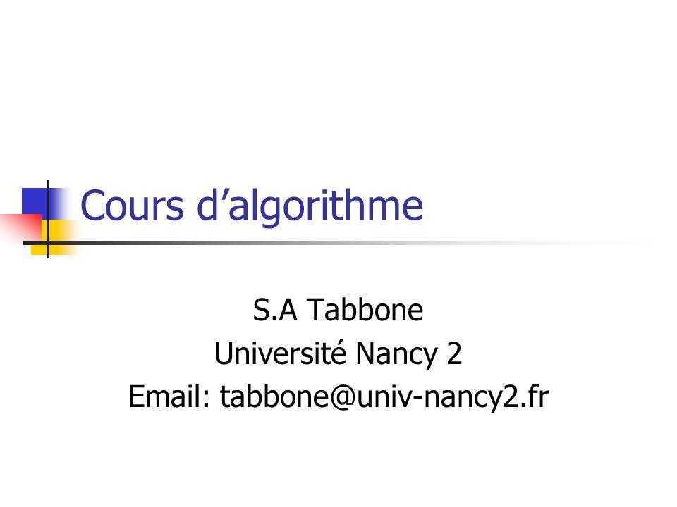 Cours d'algorithme S.A Tabbone Université Nancy 2