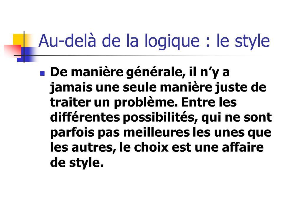 Au-delà de la logique : le style