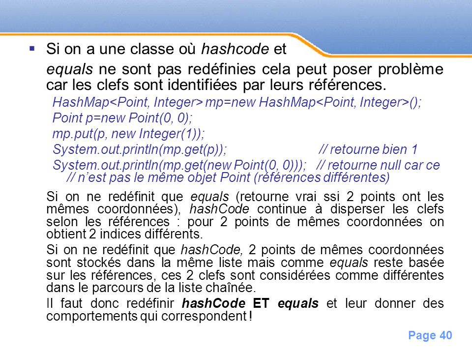 Si on a une classe où hashcode et