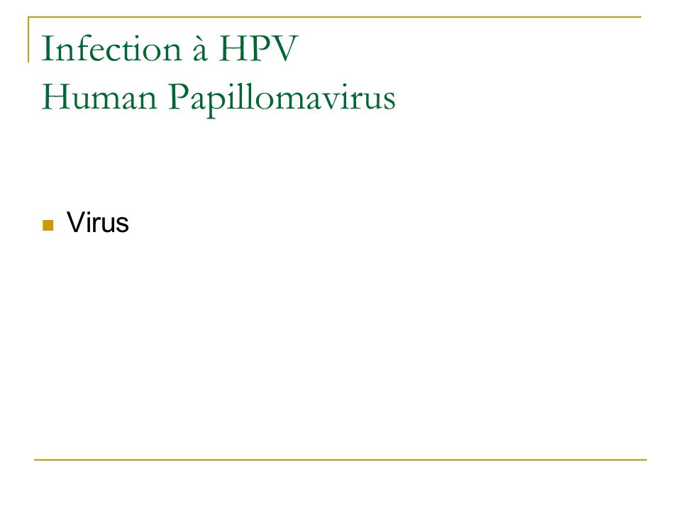 Infection à HPV Human Papillomavirus