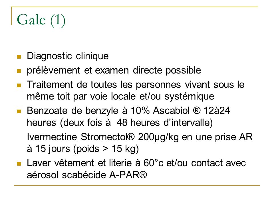 Gale (1) Diagnostic clinique prélèvement et examen directe possible