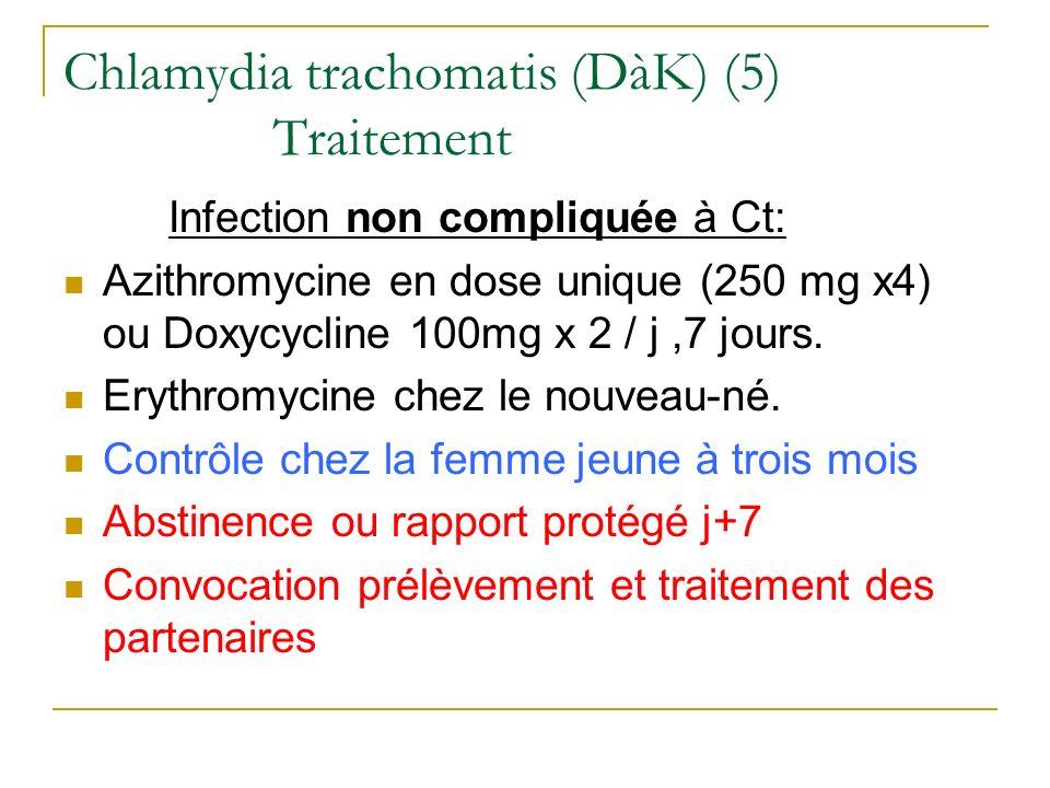 Chlamydia trachomatis (DàK) (5) Traitement