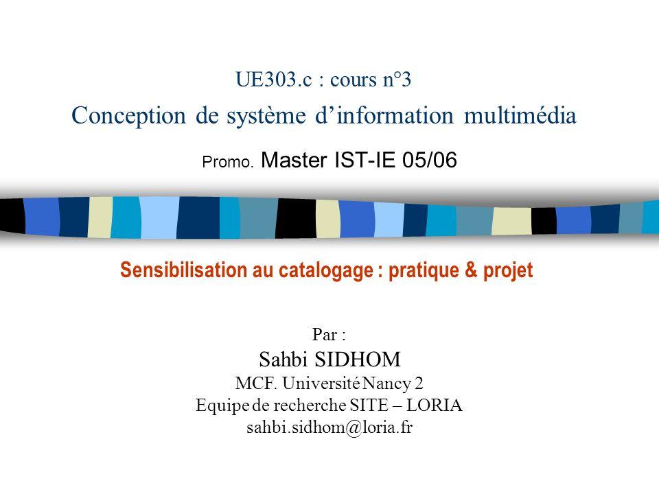 UE303.c : cours n°3 Conception de système d'information multimédia
