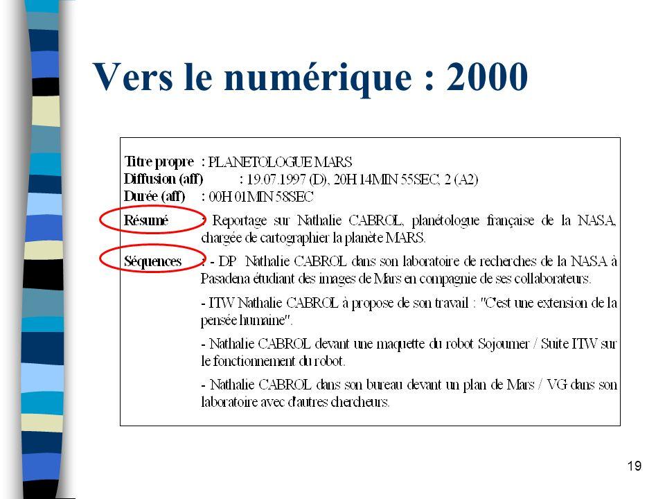 Vers le numérique : 2000