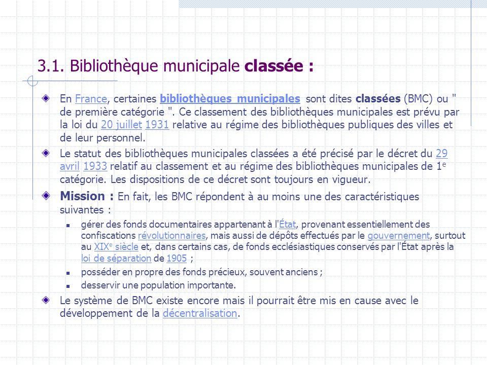 3.1. Bibliothèque municipale classée :