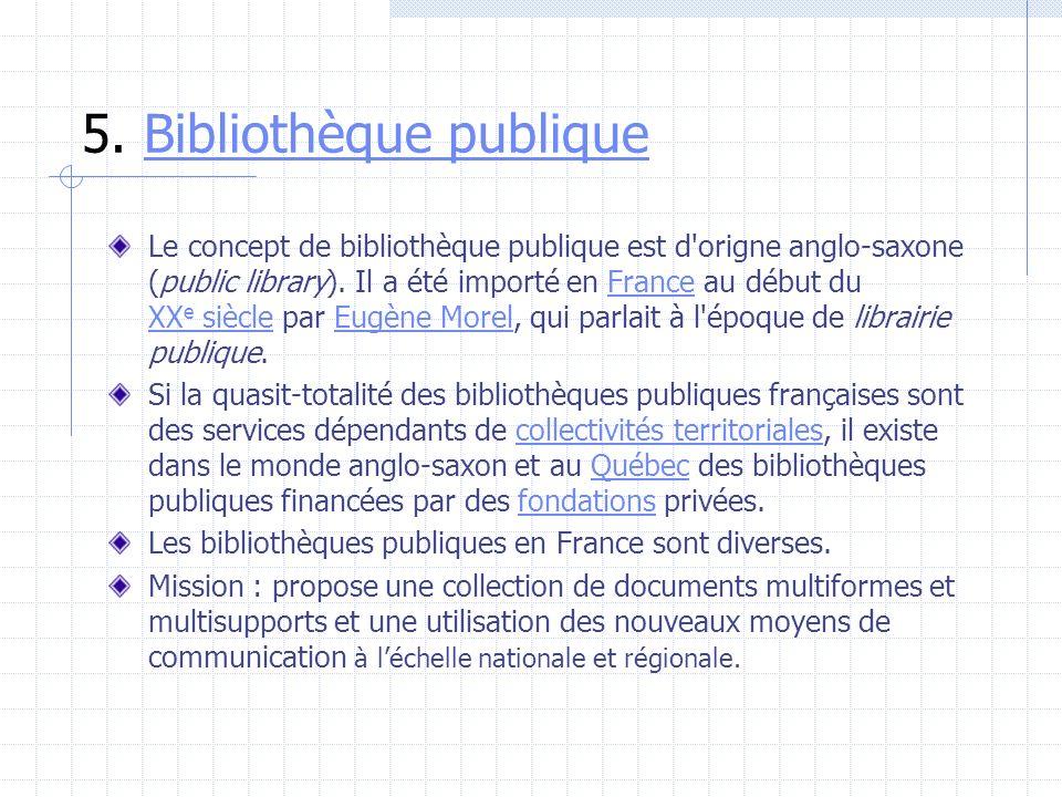 5. Bibliothèque publique
