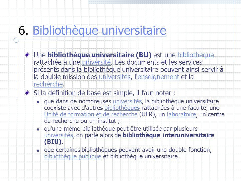 6. Bibliothèque universitaire