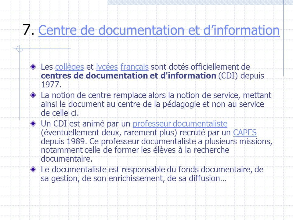 7. Centre de documentation et d'information
