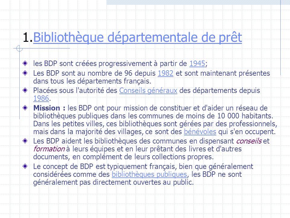 1.Bibliothèque départementale de prêt