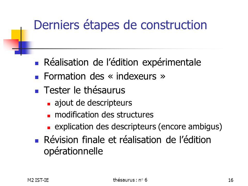 Derniers étapes de construction