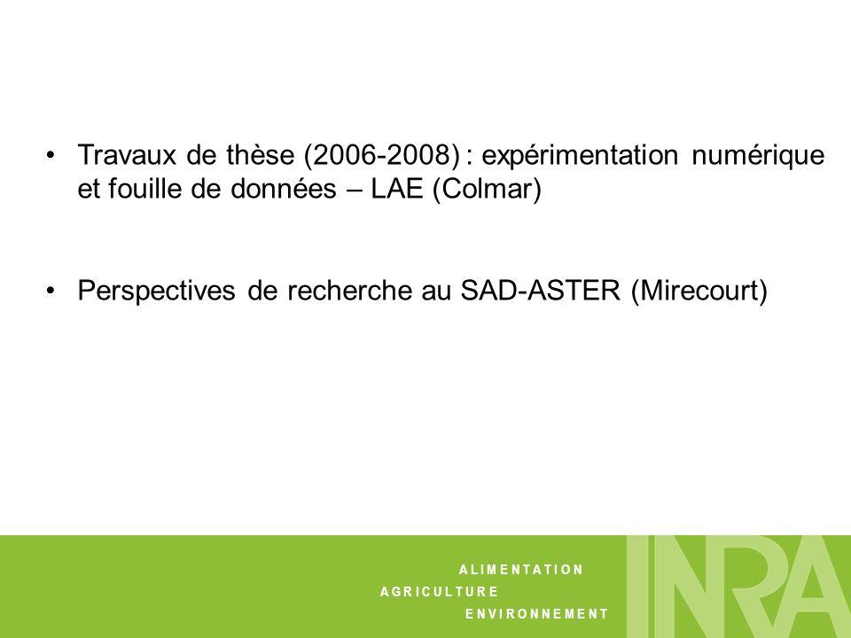 Perspectives de recherche au SAD-ASTER (Mirecourt)