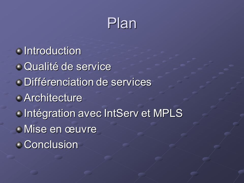 Plan Introduction Qualité de service Différenciation de services