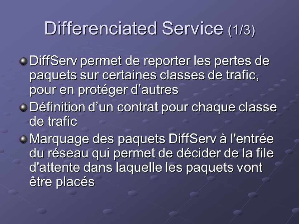 Differenciated Service (1/3)