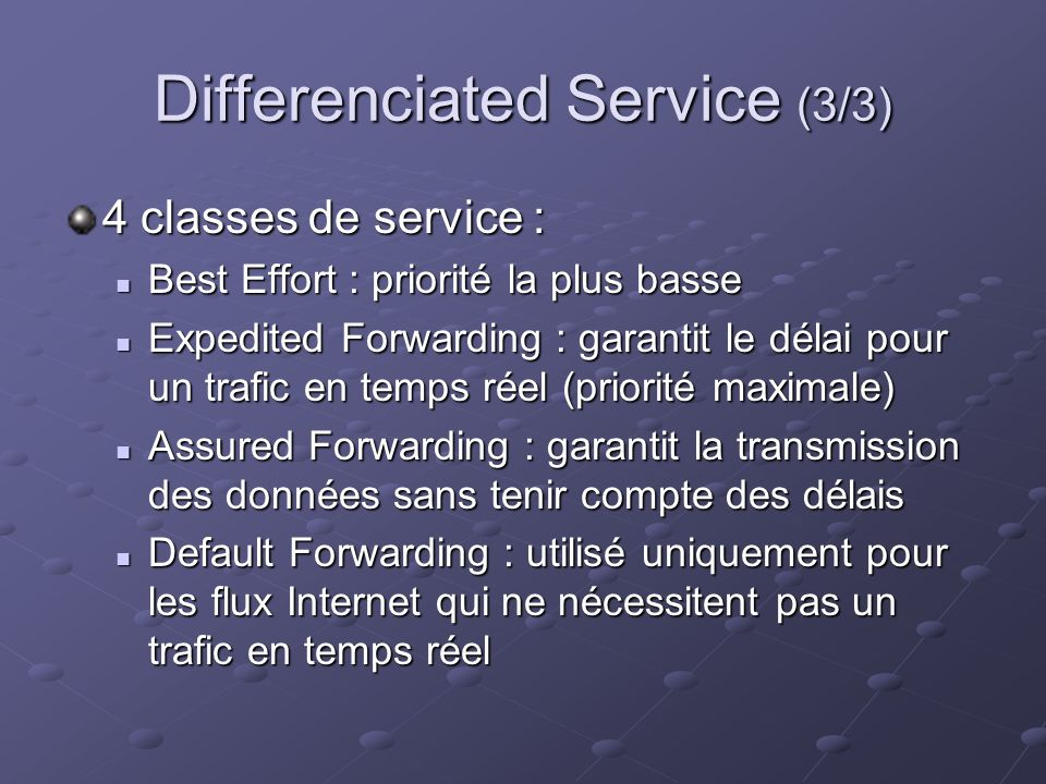 Differenciated Service (3/3)