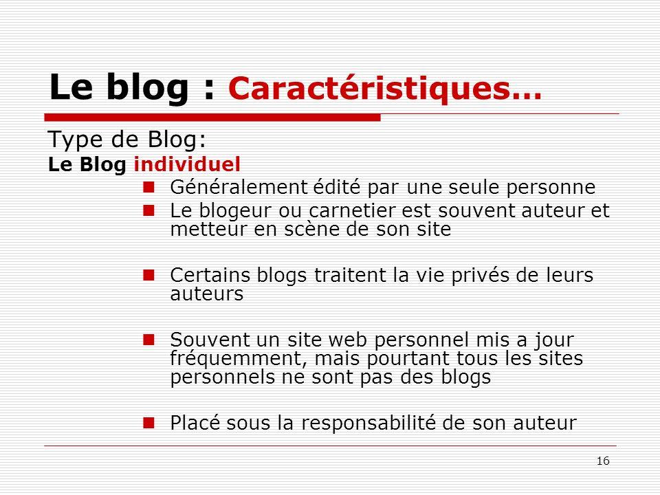 Le blog : Caractéristiques…