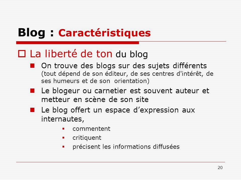 Blog : Caractéristiques