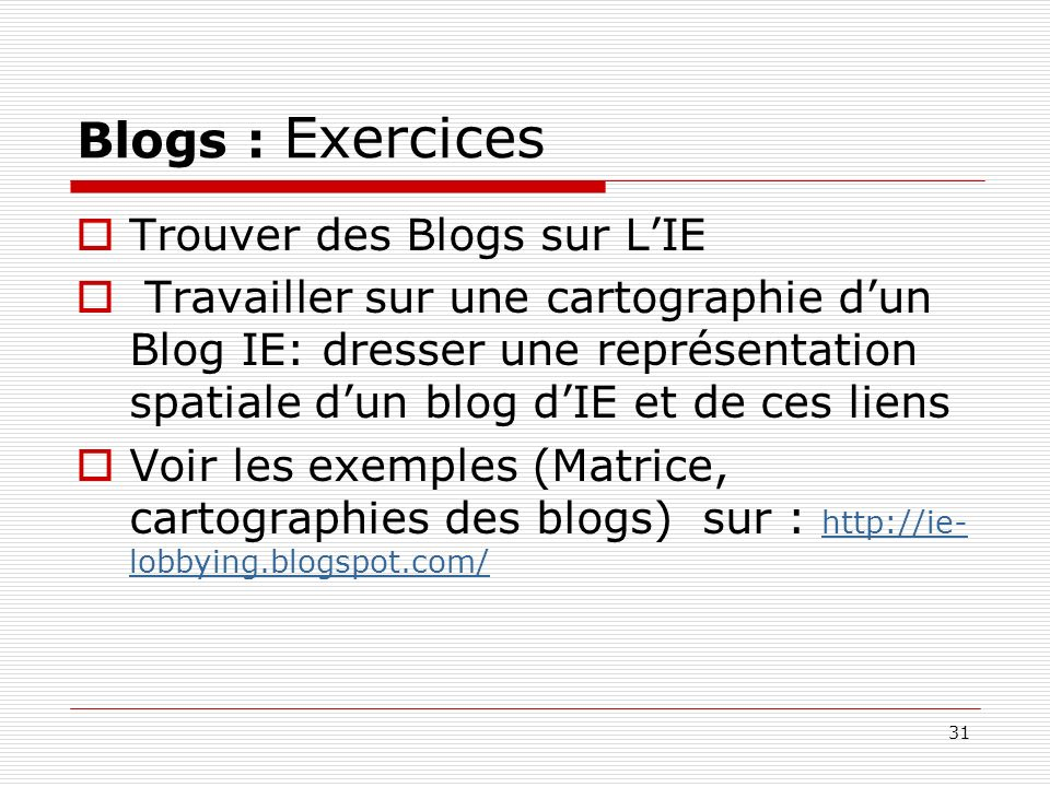 Blogs : Exercices Trouver des Blogs sur L'IE