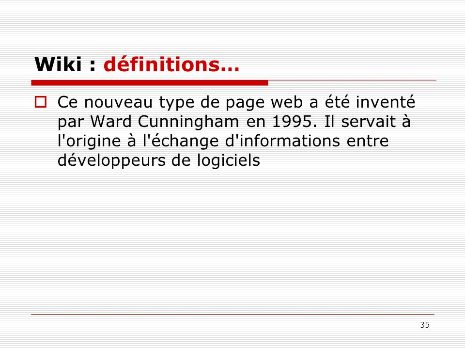 Wiki : définitions…